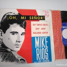 Discos de vinilo: EP-MIKE RIOS CON LOS SONOR-OH MI SEÑOR-1966-SPAIN-. Lote 117649575