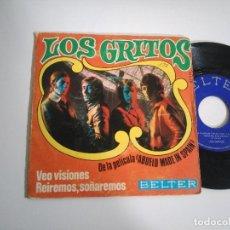 Discos de vinilo: SINGLE-LOS GRITOS-VEO VISIONES-1969-SPAIN-. Lote 117654327