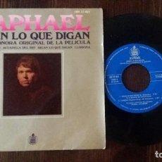 Discos de vinilo: RAPHAEL - DIGAN LO QUE DIGAN / ACUARELA DEL RIO. LLORONA - EP SPAIN 1969. Lote 117655679