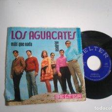 Discos de vinilo: SINGLE-LOS AGUACATES-MAS QUE NADA-1970-SPAIN-. Lote 117655999
