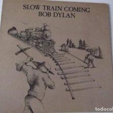 Discos de vinilo: BOB DYLAN - SLOW TRAIN COMING. Lote 117669875