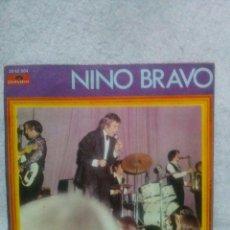 Discos de vinilo: NINO BRAVO *TE QUIERO,TE QUIERO...*. Lote 117683727