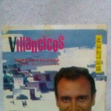 Discos de vinilo: VILLANCICOS-MANOLO ESCOBAR * A BELEN,A BELEN - PASTORES EN VELA......*. Lote 117684851