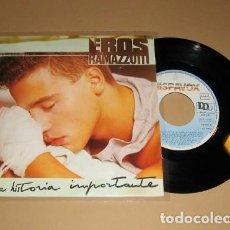 Discos de vinilo: EROS RAMAZZOTTI - UNA HISTORIA IMPORTANTE - SINGLE - 1985. Lote 117686607