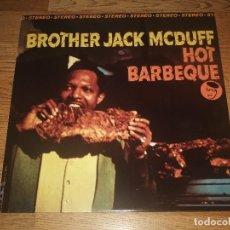 Discos de vinilo: BROTHER JACK MCDUFF LP HOT BARBEQUE, 1966 REISSUE 1993 JAZZ, FUNK / SOUL (COMPRA MINIMA 15 EUR). Lote 117687363
