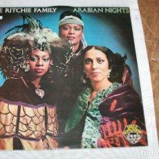 Discos de vinilo: THE RITCHIE FAMILY. ARABIAN NIGHTS. RCA 1976. Lote 117723335