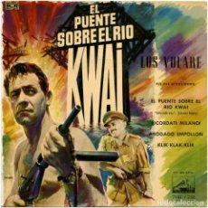 Discos de vinilo: LOS VOLARE – EL PUENTE SOBRE EL RIO KWAI - EP SPAIN 1958 - LA VOZ DE SU AMO 7ERL 1.233 - MAC. Lote 117735775
