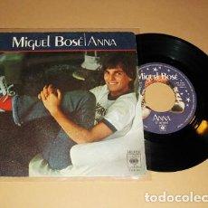 Discos de vinilo: MIGUEL BOSE - ANNA - SINGLE - 1978. Lote 117760431