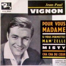 Discos de vinilo: JEAN-PAUL VIGNON - POUR VOUS MADAME + 3 ED. ESPAÑOLA BARCLAY BCGE 28260 DEL AÑO 1960 MEGA RARO EX. Lote 117826339