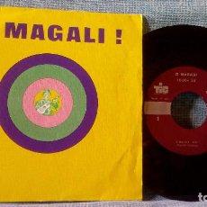 Discos de vinilo: O MAGALI - (JAUME ARNELLA, TAPI, RAMON CASAJOANA, JAUME BALAÑA, ANGEL CIRIZA) SINGLE TIC - AÑO 1973 . Lote 117828911