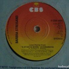 Discos de vinilo: BARBRA STREISAND - LOVE THEME FROM A STAR IS BORN + I BELIEVE IN LOVE - SINGLE UK 1976 - CBS. Lote 117835579