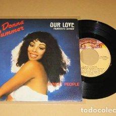 Discos de vinilo: DONNA SUMMER - NUESTRO AMOR (OUR LOVE) / SUNSET PEOPLE - SINGLE - 1980. Lote 117857283