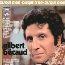 Discos de vinilo: GILBERT BÉCAUD - DISQUE D'OR (ED. FRANCIA, 1978). Lote 117871851