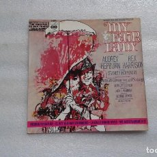 Discos de vinilo: BANDA SONORA - MY FAIR LADY EP 4 TEMAS 1965 EDICION ESPAÑOLA. Lote 117886099