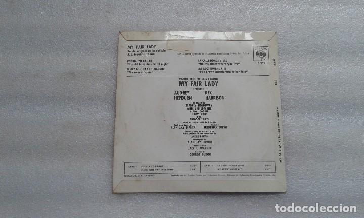 Discos de vinilo: BANDA SONORA - MY FAIR LADY EP 4 TEMAS 1965 EDICION ESPAÑOLA - Foto 4 - 117886099
