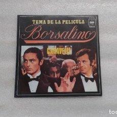 Disques de vinyle: BANDA SONORA - BORSALINO ( CARAVELLI ) SINGLE 1970 EDICION ESPAÑOLA. Lote 117887007