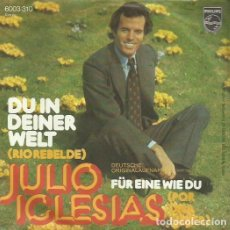 Discos de vinilo: JULIO IGLESIAS. SINGLE. SELLO PHILIPS. EDITADO EN ALEMANIA.. Lote 117901807