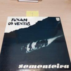 Discos de vinilo: FUXAN OS VENTOS, SEMENTEIRA. PHILIPS 6328249, 1.978. Lote 117902382