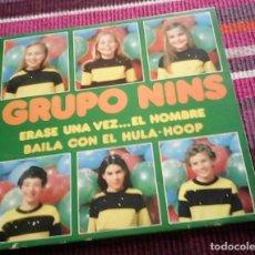 Discos de vinilo: GRUPO NINS- ERASE UNA VEZ EL HOMBRE + BAILA CON EL HULA-HOOP SINGLE SPAIN 1979. Lote 117919111
