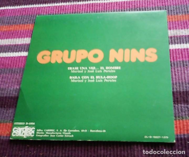 Discos de vinilo: GRUPO NINS- ERASE UNA VEZ EL HOMBRE + BAILA CON EL HULA-HOOP SINGLE SPAIN 1979 - Foto 2 - 117919111