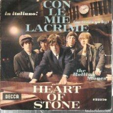 Discos de vinilo: SG THE ROLLING STONES EN ITALIANO ! : CON LE MIE LACRIME ( AS TEARS GO BY EN ITALIANO ) . Lote 117957003
