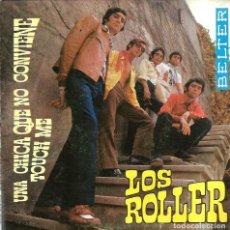 Discos de vinilo: SG LOS ROLLER : UNA CHICA QUE NO CONVIENE + TOUCH ME ( SONIDO ONDA THE DOORS ) COMO NUEVO. Lote 117958263