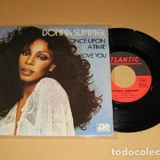 Discos de vinilo: DONNA SUMMER - ONCE UPON A TIME / I LOVE YOU - SINGLE - 1977. Lote 222231226