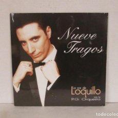 Discos de vinilo: LOQUILLO - NUEVE TRAGOS - LP + CD - WARNER MUSIC 2007 - NUEVO PRECINTADO. Lote 118004843