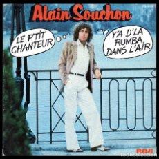 Discos de vinilo: ALAIN SOUCHON, LE PTIT CHANTEUR Y DEMAS.. Lote 118006087