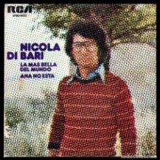 Discos de vinilo: NICOLA DI BARI, LA MAS BELLA DEL MUNDO Y DEMAS.. Lote 118009119