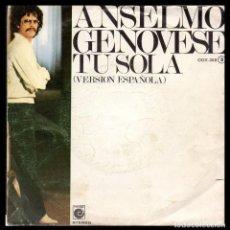 Discos de vinilo: ANSELMO GENOVESE, TU SOLA Y DEMAS.. Lote 118010815