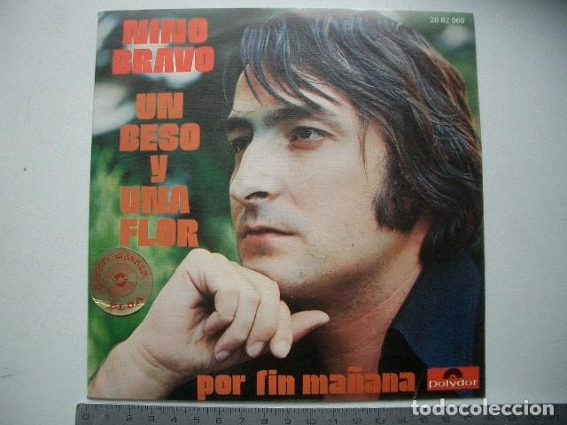 Nino Bravo Un Beso Y Una Flor Buy Vinyl Singles Spanish Soloists From The 70s To The Present At Todocoleccion 118016175