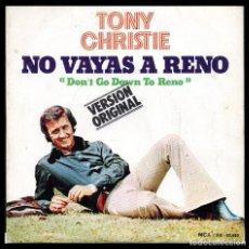 Discos de vinilo: TONY CHRISTIE, NO VAYAS A RENO Y DEMAS.. Lote 118060863