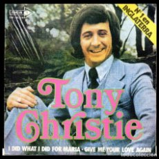 Discos de vinilo: TONY CHRISTIE, I DID WHAT FOR MARIA Y DEMAS.. Lote 118061163