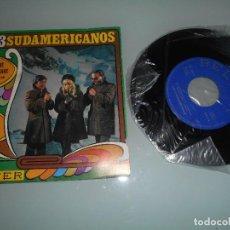 Discos de vinilo: X- LOS 3 SUDAMERICANOS - SINGLE 1968 - NO ME ILUSIONASTE + TIERRA VIRGEN. Lote 118073455