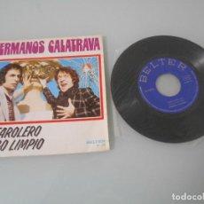 Discos de vinilo: HERMANOS CALATRAVA - SINGLE 1974 - EL FAROLERO + TRIGO LÍMPIO. Lote 118073603