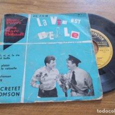Discos de vinilo: LA VIE EST BELLE. ROGER PIERRE. JEAN MARC THIBAULT. Lote 118083603