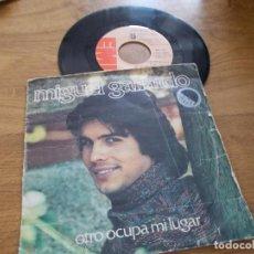 Disques de vinyle: MIGUEL GALLARDO. OTRO OCUPA MI LUGAR.. Lote 118084263