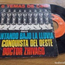 Discos de vinilo: 6 TEMAS DE CINE. CANTANDO BAJO LA LLUVIA,LA CONQUISTA DEL OESTE, DOCTOR ZHIVAGO.. Lote 118087159