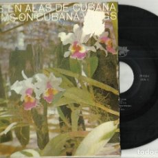 Discos de vinilo: ALAS CUBANAS EP CUARTETO LOS MEME-ORQ. CUBANA DE MUSICA MODERNA-ESTHER BORJA-ORQ. DEL FESTIVAL.CUBA. Lote 118107959