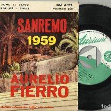 Discos de vinilo: AURELIO FIERRO EP LI PER LI + 3 SAN REMO 1959 ITALIA. Lote 118109175
