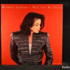Discos de vinilo: MICHAEL JACKSON - WILL YOU BE THERE - MAXI PROMOCIONAL. Lote 118127443