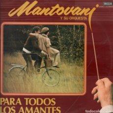Discos de vinil: MANTOVANI Y SU ORQUESTA PARA TODOS LOS AMANTES LP DECCA DE 1980 RF-5419 , DOBLE PORTADA. Lote 118141931
