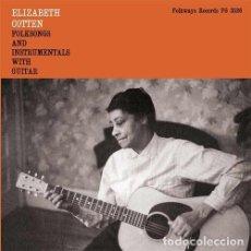Discos de vinilo: VINILO ELIZABETH COTTEN, FOLKSONGS & INSTRUMENTALS WITH GUITAR ¡NUEVO!. Lote 118156315