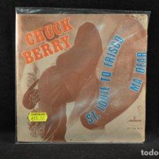 Discos de vinilo: CHUCK BERRY - ST. LOUIE TO FRISCO / MA DEAR - SINGLE. Lote 118166915
