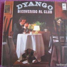 Discos de vinilo: LP - DYANGO - BIENVENIDO AL CLUB (SPAIN, EMI ODEON 1986). Lote 118171291