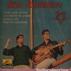 Discos de vinilo: DISCO EP DEL DÚO DINAMICO - VIVIR AMAR SOÑAR - VOZ DE SU AMO 7EPL 13.466. Lote 118193259