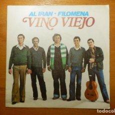 Disques de vinyle: DISCO DE VINILO - SINGLE - VINO VIEJO - AL IRAN - FILOMENA -. Lote 118233519