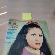 Discos de vinilo: LP - EL CANTE FLAMENCO DE PERLITA DE HUELVA - BELTER. Lote 118239603