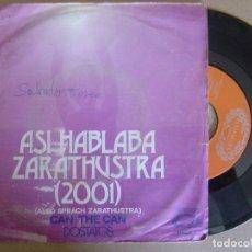 Discos de vinilo: DOSTATOS - ASI HABLABA ZARATHUSTRA + CAN THE CAN - SINGLE HALLMARK - 1973. Lote 118266515